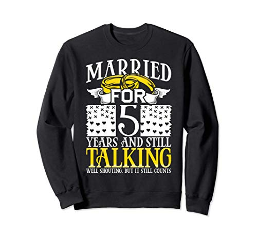 5th Wedding Anniversary Gifts for Wife 5th Marriage Funny Sudadera