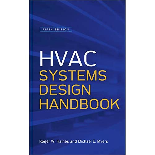 Hvac Systems Design Handbook Fifth Edition Haines Roger Myers Michael 9780071622974 Amazon Com Books