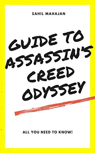 Guide to Assassin's Creed Odyssey (English Edition)