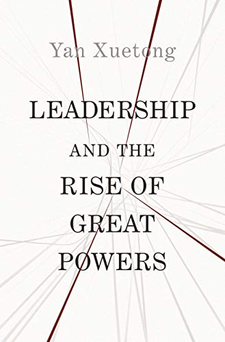 Image of Leadership and the Rise of Great Powers (The Princeton-China Series)