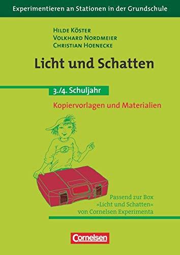 Experimentieren an Stationen in der Grundschule: Licht und Schatten - 3./4. Schuljahr - Kopiervorlagen