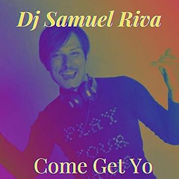 Come Get Yo