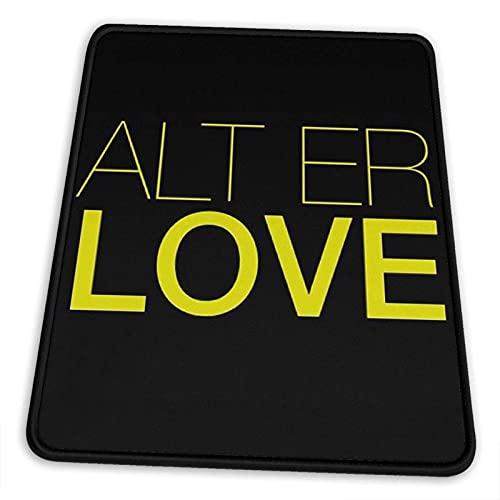 Alt Er Love (Skam) Alfombrilla de ratón Base de Goma Antideslizante para computadora de Juegos de Oficina con Borde Cosido