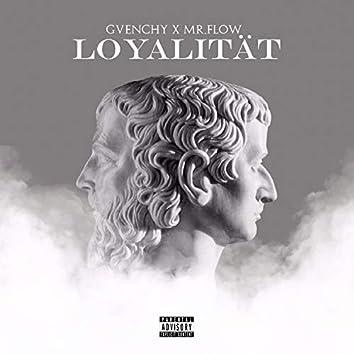 Loyalität (feat. Mr. Flow)