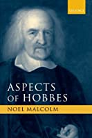 Aspects of Hobbes by Noel Malcolm(2004-11-11)