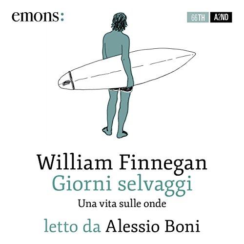Giorni selvaggi audiobook cover art