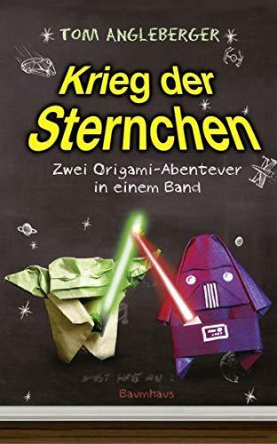 Krieg der Sternchen - Zwei Origami-Abenteuer in einem Band: Zwei Origami-Abenteuer in einem Band. Yoda ich bin! Alles ich weiß!/Darth Paper schlägt zurück