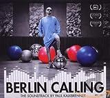 Songtexte von Paul Kalkbrenner - Berlin Calling: The Soundtrack