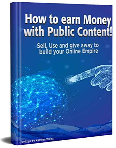 How to earn Money with Public Content, Plus MRR (English Edition)