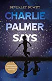 Charlie Palmer Says (English Edition)