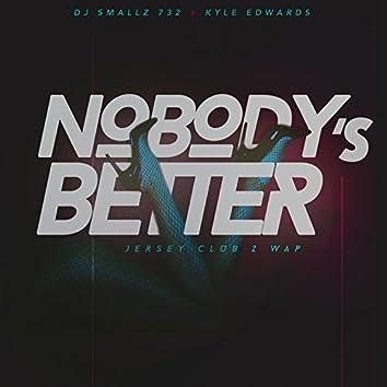 Jersey Club Z Wap (Nobody's Better)