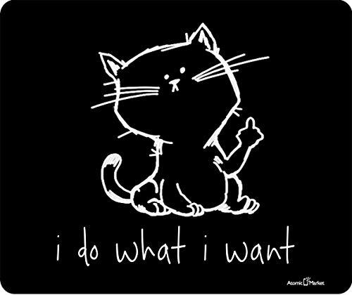 Ik doe wat ik wil grappige kat dikke muismat