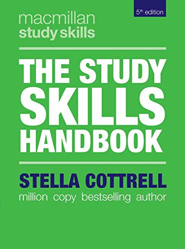 Compare Textbook Prices for The Study Skills Handbook Macmillan Study Skills 5th ed. 2019 Edition ISBN 9781137610874 by Cottrell, Stella