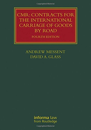 CMR: Contracts for the International Carriage of Goods by Road (Lloyd's Shipping Law Library)