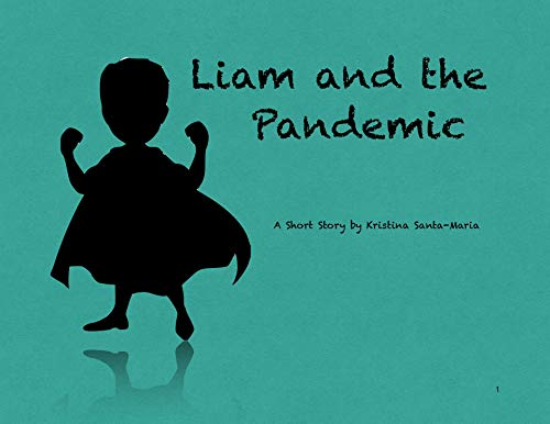 Liam and the Pandemic (English Edition)