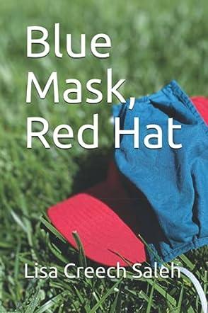 Blue Mask, Red Hat