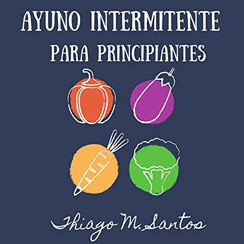 Ayuno intermitente para principiantes [Intermittent Fasting for Beginners] Titelbild