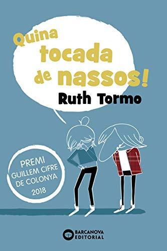 Quina tocada de nassos! (Llibres infantils i juvenils - Diversos) (Catalan Edition)