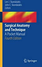 Surgical Anatomy and Technique: A Pocket Manual (2013-11-07)