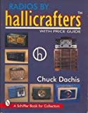 Best Am Reception Radios - Radios by Hallicrafters: With Price Guide Review