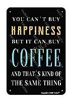 あなたは幸せを買うことはできませんが、コーヒー金属ビンテージ錫の壁の装飾12 x 8インチを購入することができます