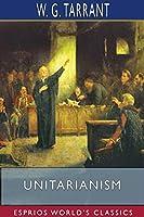 Unitarianism (Esprios Classics)