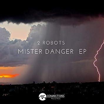 Mister Danger EP