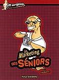 Le marketing des seniors