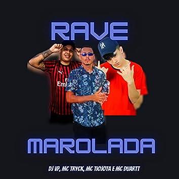 RAVE MAROLADA