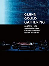 GLENN GOULD GATHERING(Blu-ray Disc2枚組)