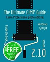 Best the ultimate gimp guide: learn professional photo editing Reviews