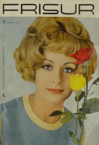 Die Frisur. Zeitschrift für das Deutsche Friseurhandwerk. Heft 2 - Februar 1968.