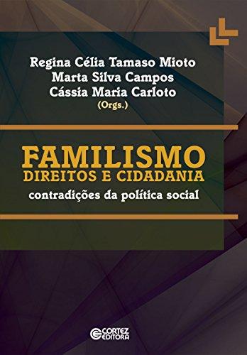 Familismo, direitos e cidadania: Contradições da política social