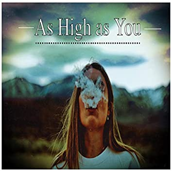 As High as You