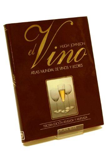 Vino, El - Atlas Mundial de Vinos y Licores