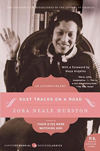 Dust Tracks on a Road: A Memoir (P.S.)