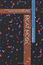 MCAT MCQs: Multiple Choice Questions and Answers (Practice Tests with Answer Keys)