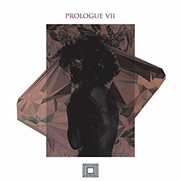 Prologue VII