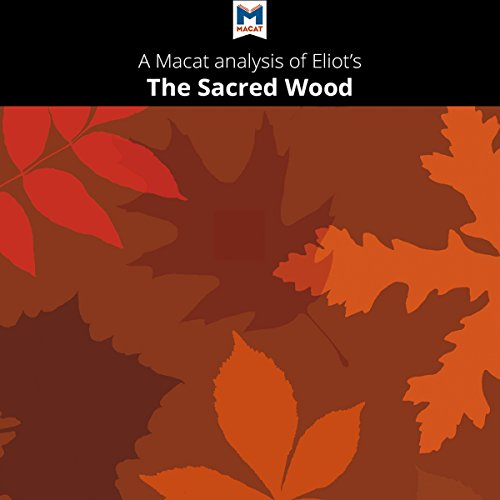 A Macat Analysis of T. S. Eliot's The Sacred Wood cover art