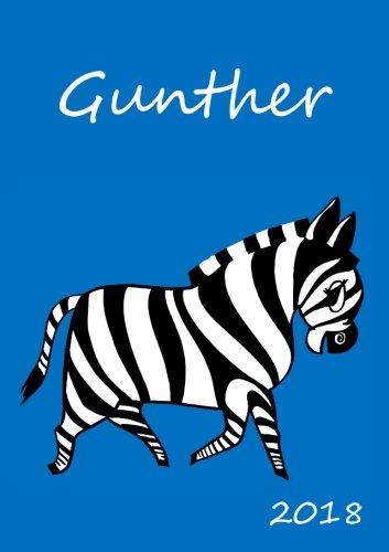 2018: personalisierter Zebra-Kalender 2018 - Gunther - DIN A5 - eine Woche pro Doppelseite