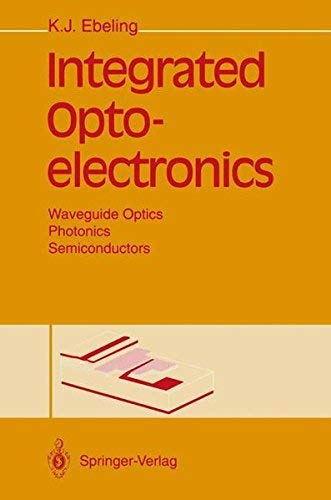 Integrated Optoelectronics: Waveguide Optics Photonics, Semiconductors PDF Books