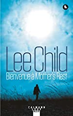 Bienvenue à Mother's Rest de Lee Child