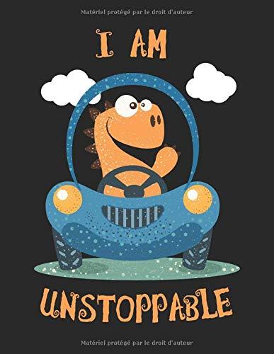 Dinosaure mignon dans la voiture - I am unstoppable: Notebook |Damier, 21, 59 x 27, 94 cm (8, 5 'x 11'), 120 pages, pages de couleur crème, couverture mate