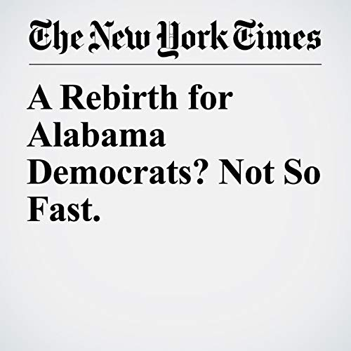 A Rebirth for Alabama Democrats? Not So Fast. copertina