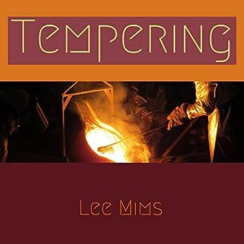 Tempering