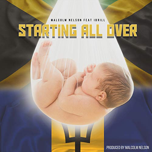 Starting All Over (feat. Ibrill) [Explicit]