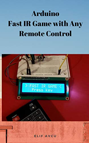 Arduino Fast IR Game with Any Remote Control (English Edition)