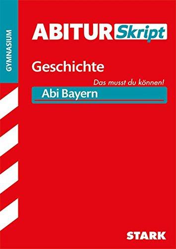 STARK AbiturSkript - Geschichte Bayern