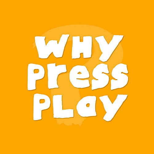 Why Press Play cover art