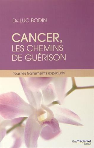 Cancer, les chemins de la guérison